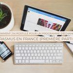 Comment J'ai postulé pour un programme d'échange Erasmus En France (Première Partie)
