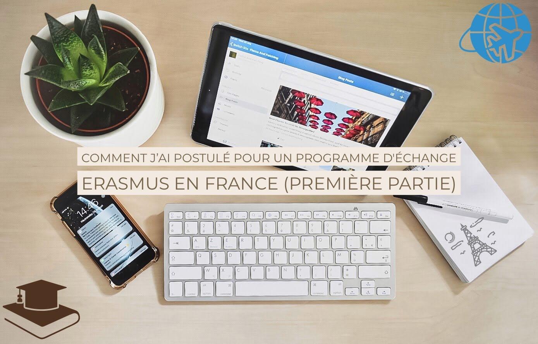 Comment J Ai Postulé Pour Un Programme D échange Erasmus En